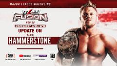 Alex Hammerstone Medical Update To Be Revealed On 11/25 MLW Fusion