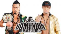 Two Title Matches Added To NJPW Dominion, Updated Card