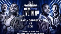 Will Ospreay Teams With PAC To Face Jonathan Gresham & Chris Brookes At RevPro Event On April 5