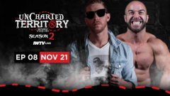 Beyond Wrestling - Uncharted Territory Results (11/21): Season 2, Episode 8