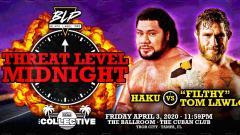 Haku To Face Tom Lawlor At BLP Threat Level Midnight