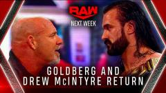 Drew McIntyre And Goldberg Will Return To Raw On 1/25 For A Final Confrontation Before Royal Rumble