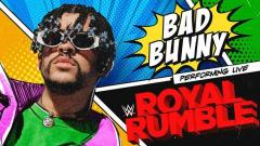 Bad Bunny To Perform At WWE Royal Rumble