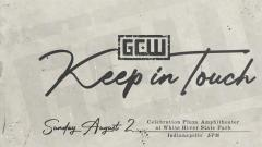 GCW Announces 'Keep In Touch' Show Taking Place In August