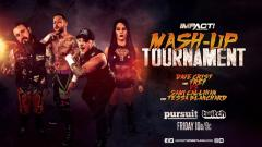 IMPACT Wrestling Results for 7/19/19 The First Ever Mash-up Tournament