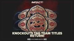 IMPACT Wrestling Knockouts Tag Team Titles To Return At IMPACT Hard To Kill On 1/16