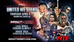 IMPACT Wrestling Announces Three Matches For United We Stand; Show To Air On Fite TV