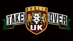 NXT UK TakeOver: Dublin Logo Revealed, Ticket Info, Wrestlers Announced