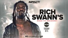 IMPACT Showing Rich Swann's Road To Recovery, Charlotte Flair Teasing Return? | Fight-Size Update