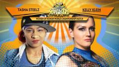 Kelly Klein To Defend WOH Title Against Tasha Steelz At ROH Summer Supercard, Updated Card