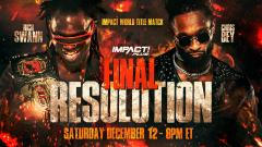 IMPACT World Title Match, More Announced For Final Resolution