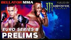 Watch: Monster Prelims | Bellator Euro Series 8: Edwards vs. Van Steenis At 1:15pm EST.