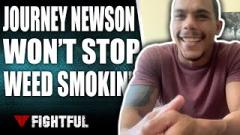 Journey Newson Says 'Legalize It' After Win Overturned For Marijuana Violation