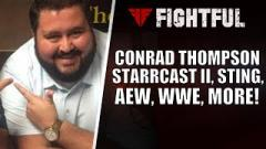 Conrad Thompson Reveals How He Secured Undertaker For Starrcast; Says He Doesn't Work For AEW