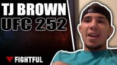 TJ Brown Says Sports Guided Him In A Fatherless Childhood | UFC 252