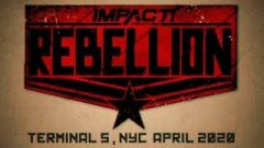 IMPACT Knockouts And X-Division Title Matches Added To Rebellion, Updated Card