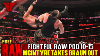 Fightful Wrestling Podcast | WWE Raw 10/15/18 Full Show Review & Results