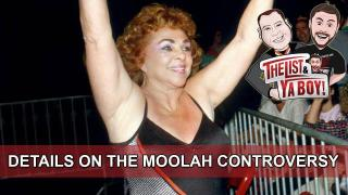 The List & Ya Boy Wrestling Podcast #63 At 3 PM EST: Moolah, Backstage News, How Do UFC Fighters Feel About Rousey?