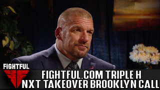 Fightful.com Triple H Media Conference Call For NXT Takeover: Brooklyn 4