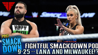 WWE Smackdown Live 9/25/18 Review | Fightful Wrestling Podcast | MILWAUKEE!?