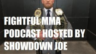 Fightful MMA Podcast (1/31): Elias Theodorou On UFC vs Conor McGregor, UFC Phoenix and Houston