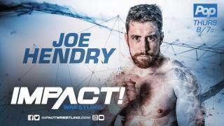 Joe Hendry Making His IMPACT Wrestling Debut At Next Month's Tapings