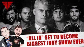 Fightful Wrestling's The List & Ya Boy Podcast #88: Toronto Recap, Braun Strowman, MJF, All in!