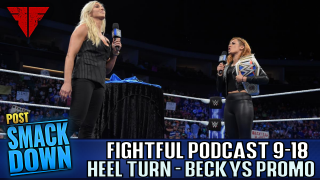 Fightful Wrestling Podcast | WWE Smackdown 9/18/18 Full Show Live Review