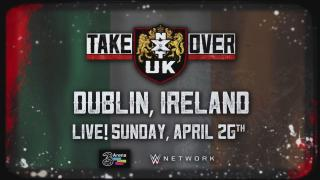 NXT UK TakeOver: Dublin Announced For April 26