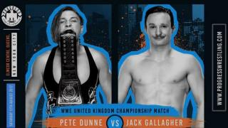 Pete Dunne To Defend WWE UK Title vs Jack Gallagher At Progress NYC Event