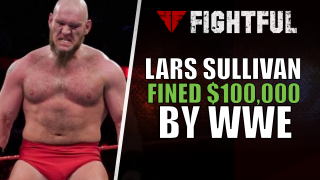 WWE Fines Lars Sullivan $100,000 For Controversial Remarks