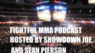 Fightful MMA Podcast (1/18): with Showdown Joe and Sean Pierson talking all the headlines in MMA