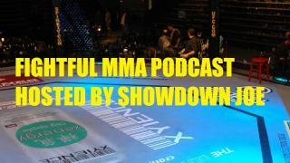 Fightful MMA Podcast: Showdown Joe and Adam Martin talk UFC Phoenix and much more