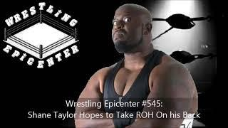 Shane Taylor Says Audiences Are Finally Realizing Smaller Wrestlers Are Just As Entertaining