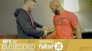 UFC 227 Embedded: Vlog Series - Episode 4