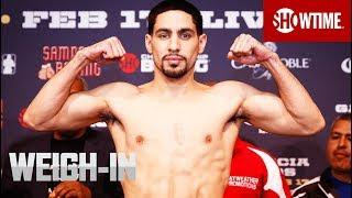 Danny Garcia vs. Shawn Porter Live Weigh-Ins