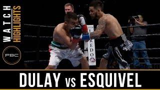 VIDEO: Dulay vs Esquival highlights
