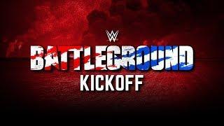 LIVE: WWE Battleground Kickoff Stream