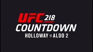 UFC 218 Countdown: Full Episode