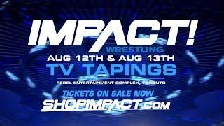Spoilers For IMPACT Wrestling TV Tapings (8/13/18): Two Titles On The Line And More