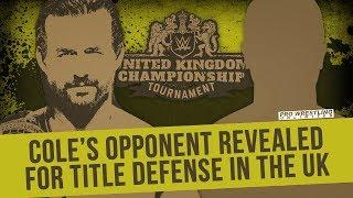 Adam Cole To Defend The NXT North American Championship Against Wolfgang At The U.K. Championship Tournament Tapings