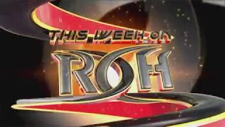 Ring of Honor Episode 302 ROH Tag Team Championship Triple Threat Match & More!