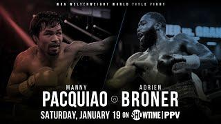 Manny Pacquiao vs. Adrien Broner Officially Set For January 19 In Las Vegas