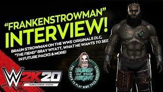 Braun Strowman Discusses WWE 2K20 and FrakenStrowman