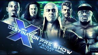 GFW Destination X Preview, Full Card, Tyrus Update, New Title Belts, Interviews, More