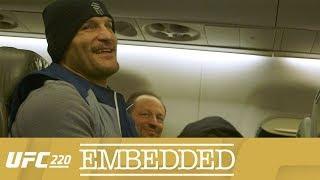 UFC 220 Embedded Episodes 3-5