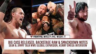 Fightful Wrestling Weekly (6/22): Big Cass, Kenny Omega, Triple H, Raw & SD, Ronda Rousey, Sanity