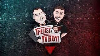The List & Ya Boy #97: The Best Of The List & Ya Boy, Volume 1!