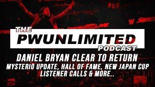 PWUnlimited Podcast (3/21/18): Bryan Cleared, Mysterio Update, Hall Of Fame, New Japan Cup & More