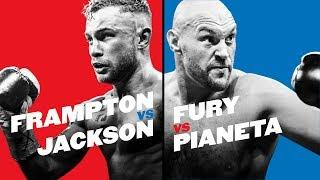 Live Stream: Tyson Fury vs. Francesco Pianeta / Carl Frampton vs. Luke Jackson